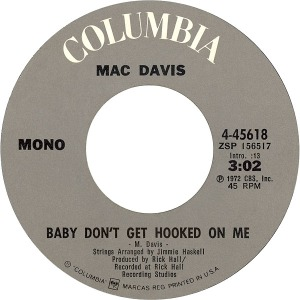 mac-davis-baby-dont-get-hooked-on-me-columbia