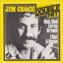 jim-croce-bad-bad-leroy-brown-lifesong