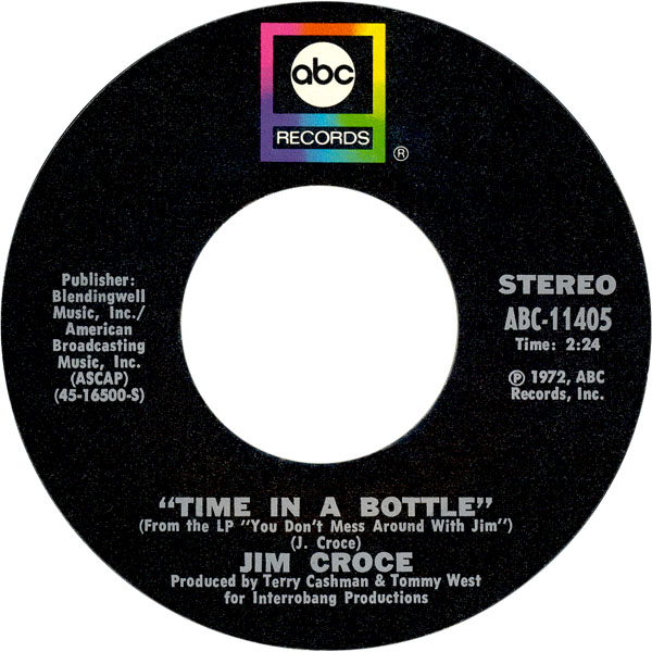 Jim Croce - Time In A Bottle
