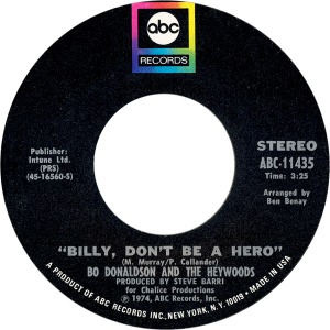 bo-donaldson-and-the-heywoods-billy-dont-be-a-hero-1974-3
