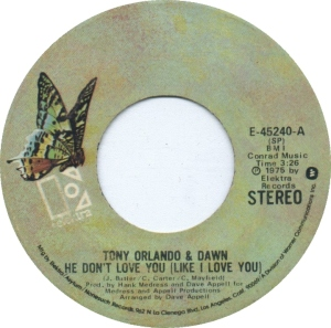 tony-orlando-and-dawn-he-dont-love-you-like-i-love-you-elektra-2