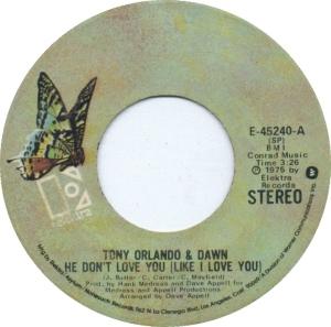 tony-orlando-and-dawn-he-dont-love-you-like-i-love-you-elektra-2