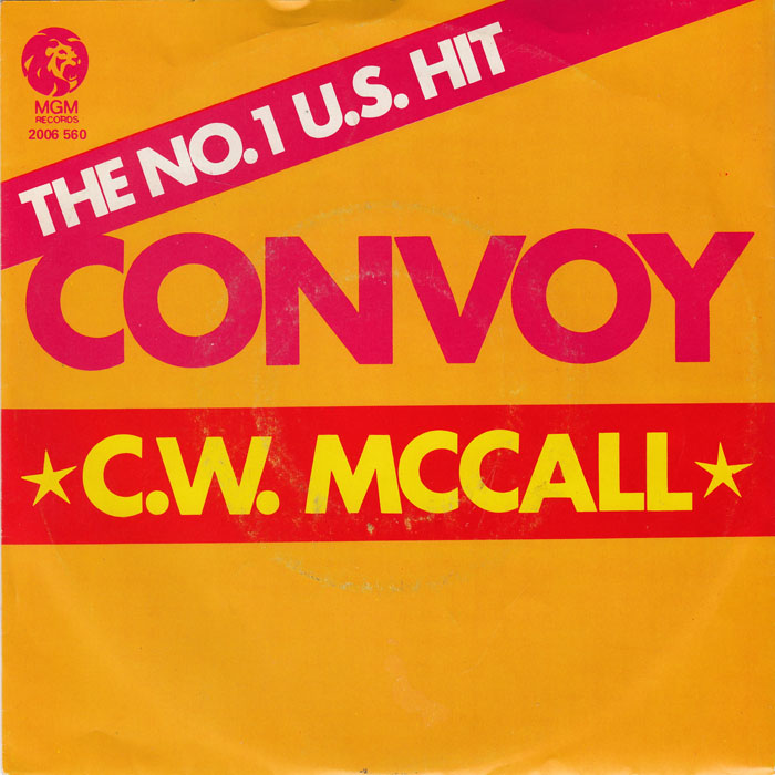 convoy singles C w mccall a: convoy b: roses for mama: polydor band of gold series usa: pdg 106: 7 1 : 45spaces for creating your own worlds : 45cat for 7 singles.