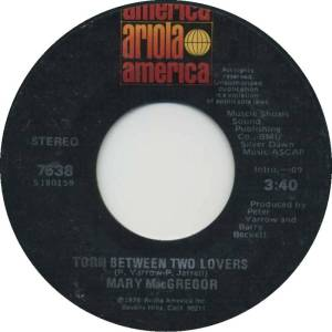 mary-macgregor-torn-between-two-lovers-ariola-america-2