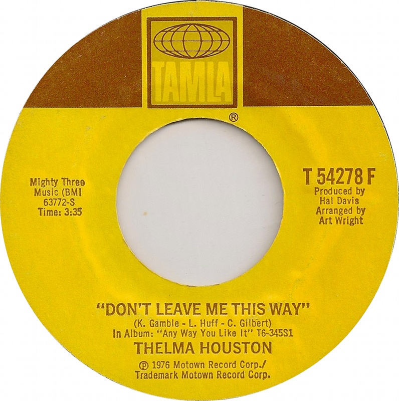 Thelma Houston Dont Leave Me This Way I Want To Go Back There Again