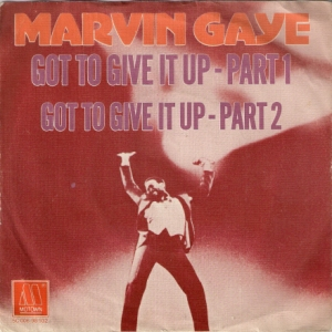 Marvin Gaye Got To Give Up
