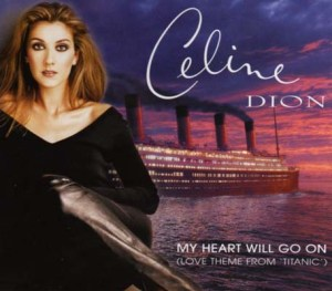 MY HEART WILL GO ON Celine Dion