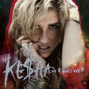 Keha-We-R-Who-We-R-Official-Single-Cover