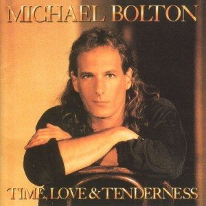 Time, Love & Tenderness Michael Bolton
