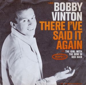 bobby-vinton-there-ive-said-it-again-epic
