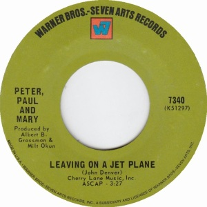 peter-paul-and-mary-leaving-on-a-jet-plane-warner-bros