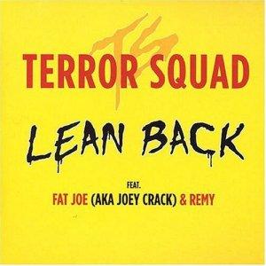 terror squad lean back