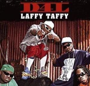 009 D4L Laffy Taffy