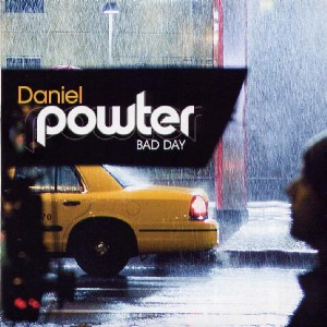 015 Daniel Powter Bad Day